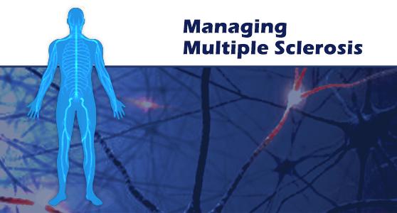 Managing Multiple Sclerosis
